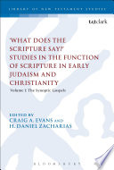 What Does The Scripture Say Studies In The Function Of Scripture In Early Judaism And Christianit