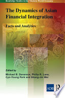 The Dynamics Of Asian Financial Integration Book PDF