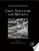 Cilia  Structure and Motility