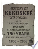 History of Kekoskee, Wisconsin and the Surrounding Area