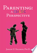 Parenting: a Child's Perspective