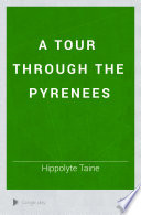 A Tour Through the Pyrenees