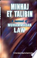 A MANUAL OF MOHAMMADAN LAW: (MINHAJ ET TALIBIN)