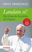 Laudato si  : Die Umwelt-Enzyklika des Papstes