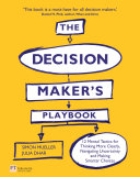 The Decision Maker   s Playbook