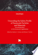 Unraveling the Safety Profile of Nanoscale Particles and Materials