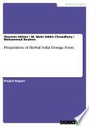 Preparation of Herbal Solid Dosage Form