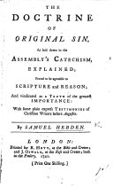 Pdf The Doctrine of Original Sin, as Laid Down in the Assembly's Catechism, Explained ... and Vindicated