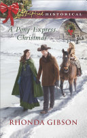 A Pony Express Christmas  Mills   Boon Love Inspired Historical