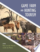 Game Farm and Hunting Tourism