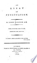 an essay on punctuation joseph robertson google books an essay on punctuation · joseph robertson full view 1808