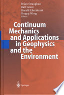 Continuum Mechanics And Applications In Geophysics And The Environment Book PDF