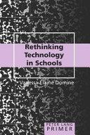 Rethinking Technology in Schools Primer