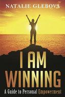 I Am Winning