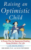 Raising an Optimistic Child