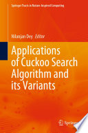 Applications of Cuckoo Search Algorithm and its Variants