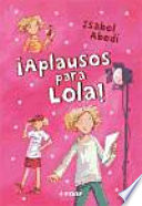 Aplausos para Lola