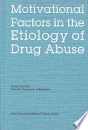 Motivational Factors In The Etiology Of Drug Abuse