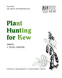 Plant hunting for Kew