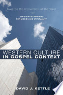 Western Culture In Gospel Context