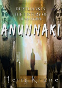 ANUNNAKI  Reptilians in the History of Humankind