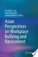 Asian Perspectives On Workplace Bullying And Harassment