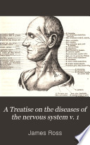 A Treatise on the Diseases of the Nervous System