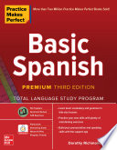 Practice Makes Perfect Basic Spanish Premium Third Edition