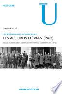 Les accords d'Evian (1962)