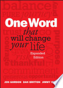 One Word That Will Change Your Life  Expanded Edition