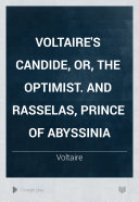 Voltaire s Candide  Or  The Optimist  And Rasselas  Prince of Abyssinia