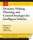 Decision Making  Planning  and Control Strategies for Intelligent Vehicles