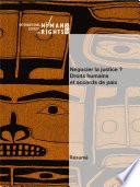 Négocier la justice? Droits humains et accords de paix (résumé)
