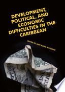 Development  Political  and Economic Difficulties in the Caribbean