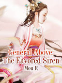 General Above: The Favored Siren