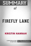 Summary of Firefly Lane by Kristin Hannah  Conversation Starters
