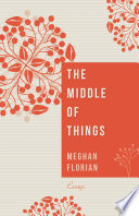 Download The Middle of Things Pdf