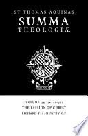 Summa Theologiae Volume 54 The Passion Of Christ