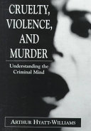 Cruelty, Violence, and Murder