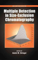Multiple Detection in Size exclusion Chromatography