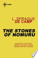 The Stones Of Nomuru
