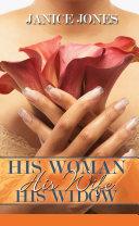 His Woman, His Wife, His Widow [Pdf/ePub] eBook