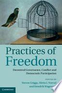 Practices Of Freedom