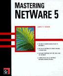 Mastering NetWare 5