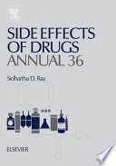 """""""Side Effects of Drugs Annual: A worldwide yearly survey of new data in adverse drug reactions"""" by Sidhartha D. Ray"""