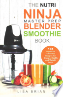 Nutri Ninja Master Prep Blender Smoothie Book