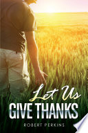 Let Us Give Thanks Book