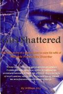 Girl Shattered Book