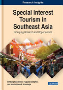 Special Interest Tourism in Southeast Asia  Emerging Research and Opportunities