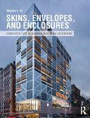 Skins  Envelopes  and Enclosures